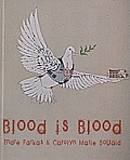Blood Is Blood [With CDROM]