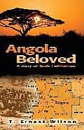 Angola Beloved