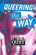Queering the Way: The Loud and Queer Anthology