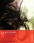 Art of Maya - With DVD (4TH 07 Edition)