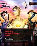 Learning Autodesk Maya 2009 Foundation Official Autodesk Training Guide