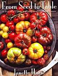 From Seed to Table A Practical Guide to Eating & Growing Green
