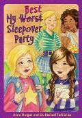 My (Worst) Best Sleepover Party
