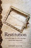 Restitution: A Family's Fight for Their Heritage Lost in the Holocaust