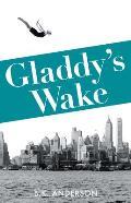 Gladdy's Wake