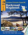 Backroad Mapbook: Cariboo Chilcotin Coast BC (Backroad Mapbooks)