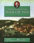 The Battles of the War of 1812: Adventures in Canadian History (History for Young Canadians)