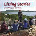 Living Stories: Godi Wegha a Ets' EA]Da (Land Is Our Storybook) Cover