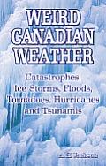Weird Canadian Weather