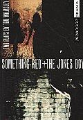 Something Red + the Jones Boy