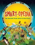 Smart Opedia The Amazing Book about Everything