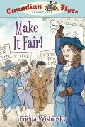 Canadian Flyer Adventures #15: Make It Fair!