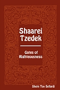 Shaarei Tzedek Gates of Righteousness