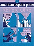 American Popular Piano: Repertoire, Level One [With CD]