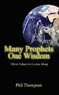 Many Prophets One Wisdom