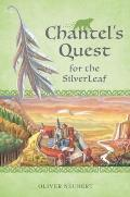 Chantels Quest for the Silver Leaf