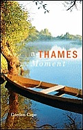 A Thames Moment