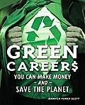 Green Careers: You Can Make Money and Save the Planet