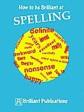 How to Be Brilliant at Spelling