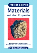 Project Science - Materials and Their Properties