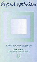 Beyond Optimism A Buddhist Political E