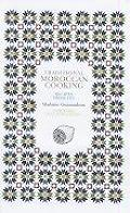 Traditional Moroccan Cooking: Recipes from Fez (Serif)