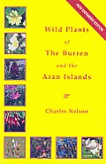 Wild Plants Of The Burren & The Aran Isl