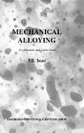 Mechanical Alloying: Fundamentals and Applications