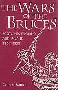 Wars Of The Bruces Scotland England & Ir
