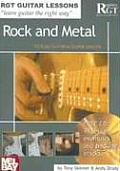 Rock and Metal: 10 Easy-To-Follow Guitar Lessons [With CD]