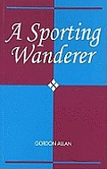 A Sporting Wanderer