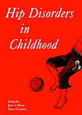 Hip Disorders in Childhood