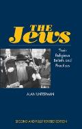 The Jews - Their Religious Beliefs & Practices (Second Edition)