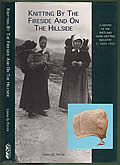 Knitting by the Fireside and on the Hillside: A History of the Shetland Hand Knitting Industry c. 1600-1950