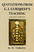 Quotations From G I Gurdjieffs Teaching