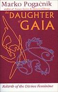 Daughter Of Gaia Rebirth Of The Divine
