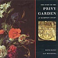The Story of the Privy Garden at Hampton Court