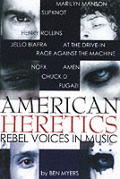American Heretics Rebel Voices In Musi