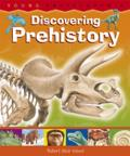 Discovering Prehistory: How Old Is the Earth? How Are Fossils Formed? (Horus Editions - Young Encyclopedia)