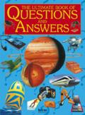 Ultimate Book of Questions and Answers: The Amazing World of Knowledge. for Ages 7 and Up.