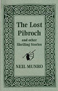 Lost Pibroch & Other Sheiling Stories