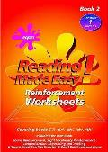 Reading Made Easy: Reinforcement Worksheets