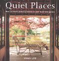 Quiet Places How To Create Peaceful Have
