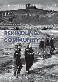 Rekindling Community: Connecting People, Evnironment and Spirituality