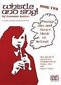 Whistle & Sing #2: Whistle and Sing! Book 2