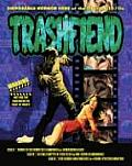 Trashfiend: Disposable Horror Fare of the 1960s & 1970s, Volume One