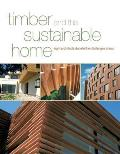 Timber and the Sustainable Home: Eight Architects Debate the Challenges Ahead