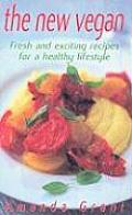 New Vegan Fresh & Exciting Recipes for a Healthy Lifestyle