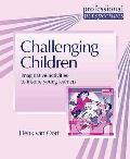 Professional Perspectives: Challenging Children: Imaginative Activities To Inspire Young Learners