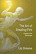Art of Stealing Fire
